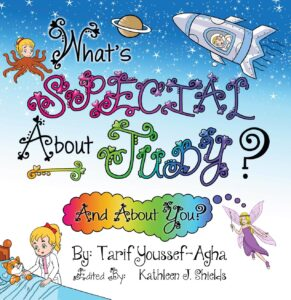 What's Special About Judy, the Picture book by author Tarif Youssef-Agha