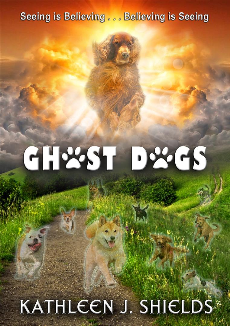 Ghost Dogs Kathleen J. Shields