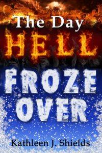 The Day Hell Froze Over short story ebook by author Kathleen J. Shields