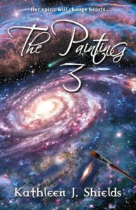The Painting 3, Christian Trilogy by Author Kathleen J. Shields