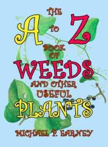A-Z of Weeds & Other Useful Plants