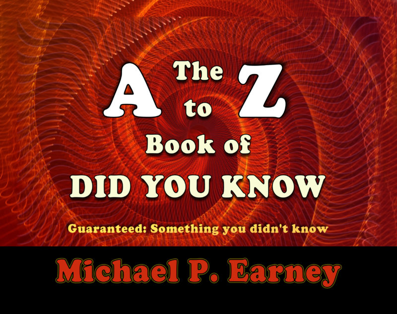 The A to Z of Did You Know, Guaranteed Something You Didn't Know