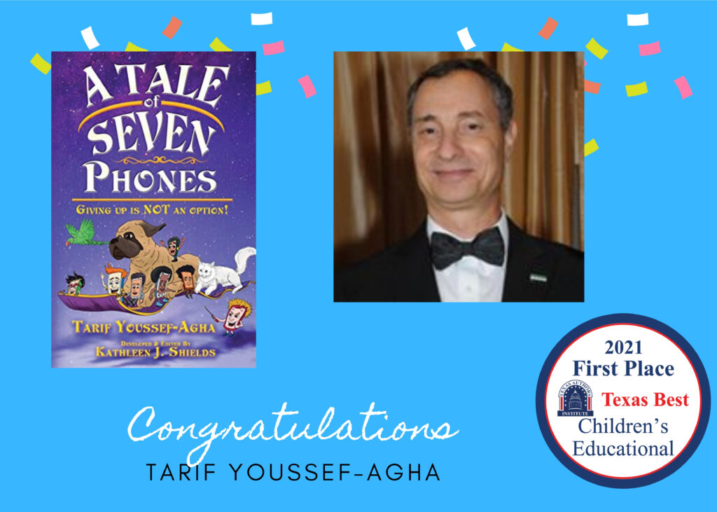 "2021 First Place Children's Educational ""A Tale of Seven Phones"" Tarif Youssef-Agha"