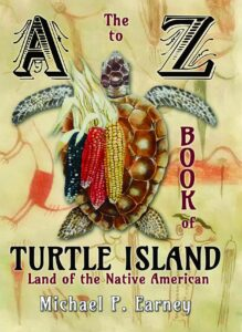 A to Z Book of Turtle Island, Land of the Native American