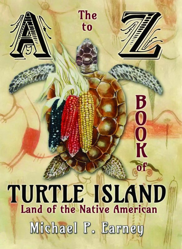 The A to Z Book of Turtle Island, Land of the Native American