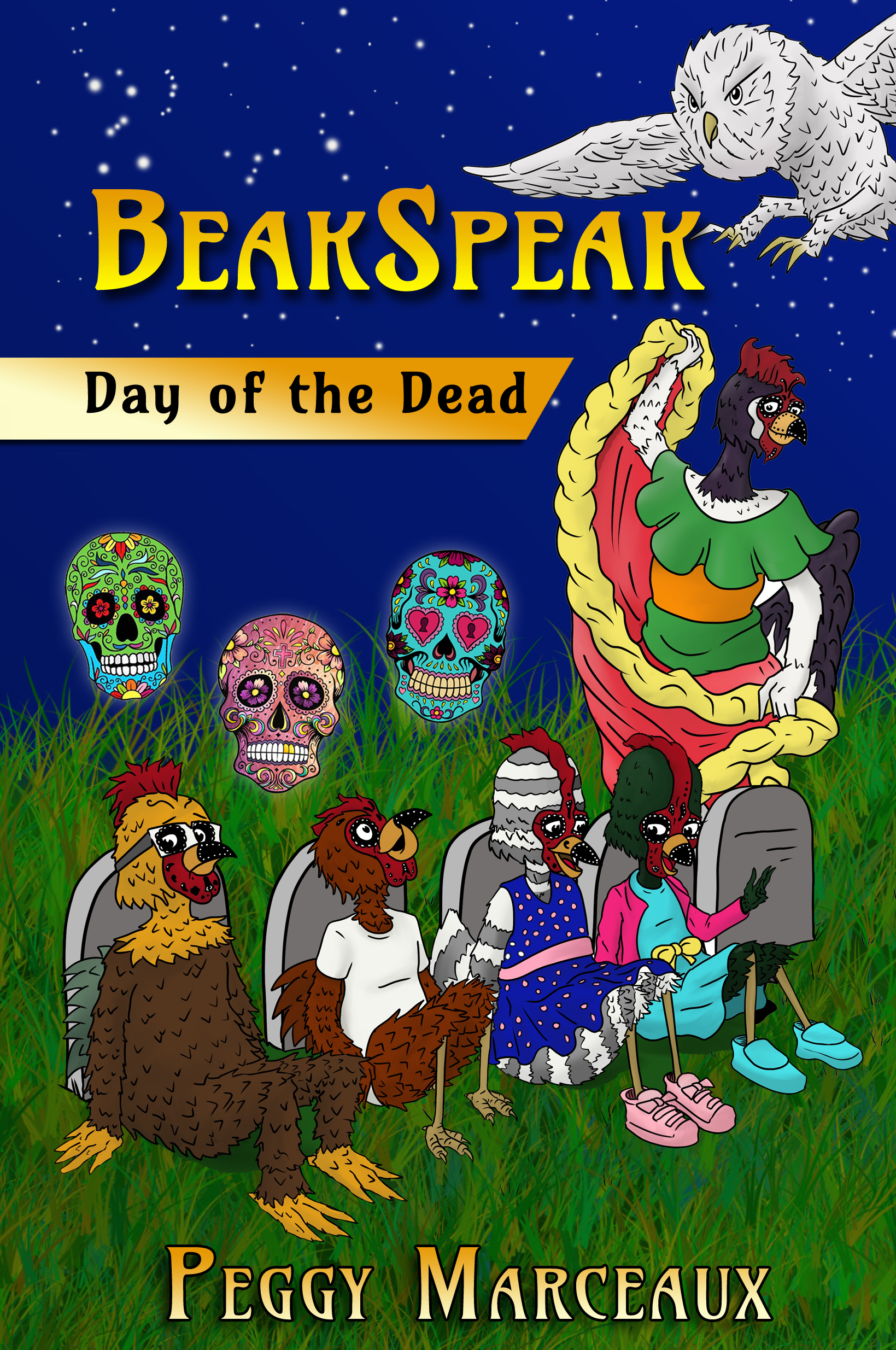 BeakSpeak 3: Day of the Dead by author Peggy Marceaux