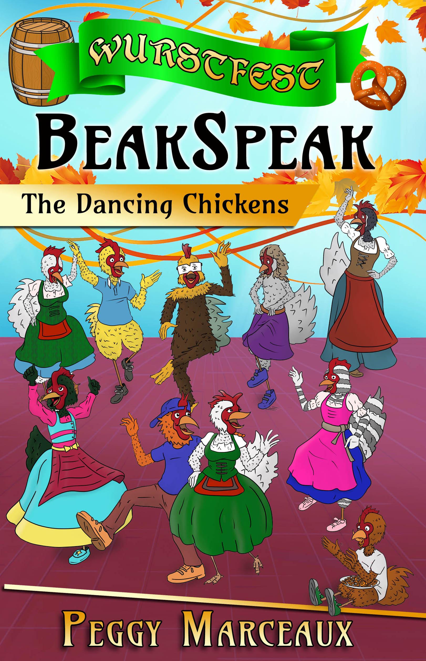 BeakSpeak 2: Dancing Chickens by author Peggy Marceaux