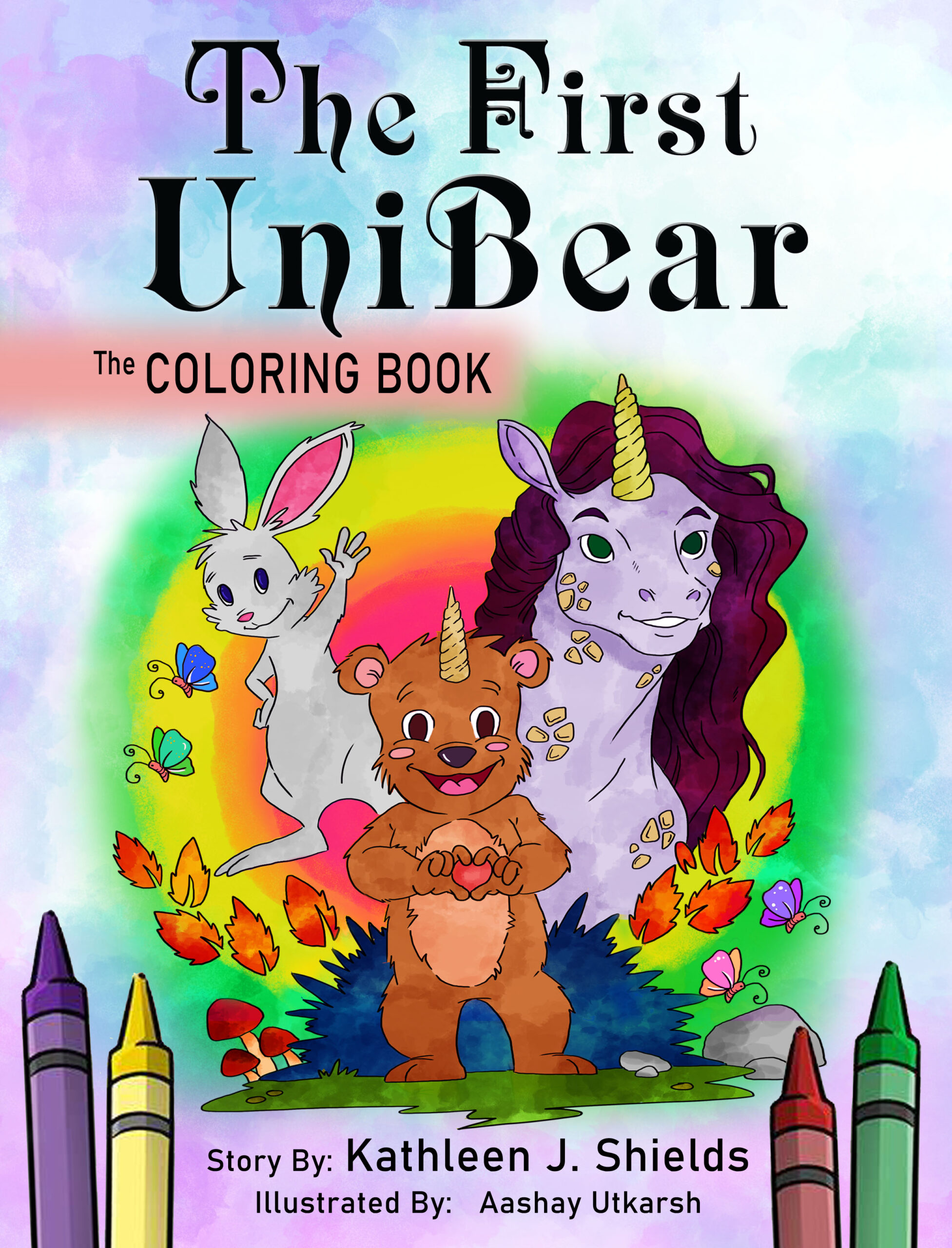The First Unibear Rhyming Illustrated Story and Coloring Book by author Kathleen J. Shields