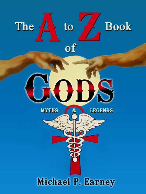 The A to Z Book of Gods: Myths & Legends